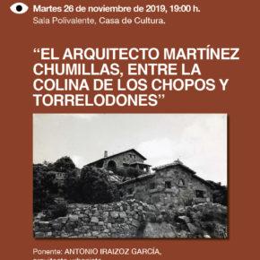 """Conferencia Antonio Iraizoz  """"El Arquitecto Martínez Chumillas, entre la Colina de los Chopos y Torrelodones"""""""